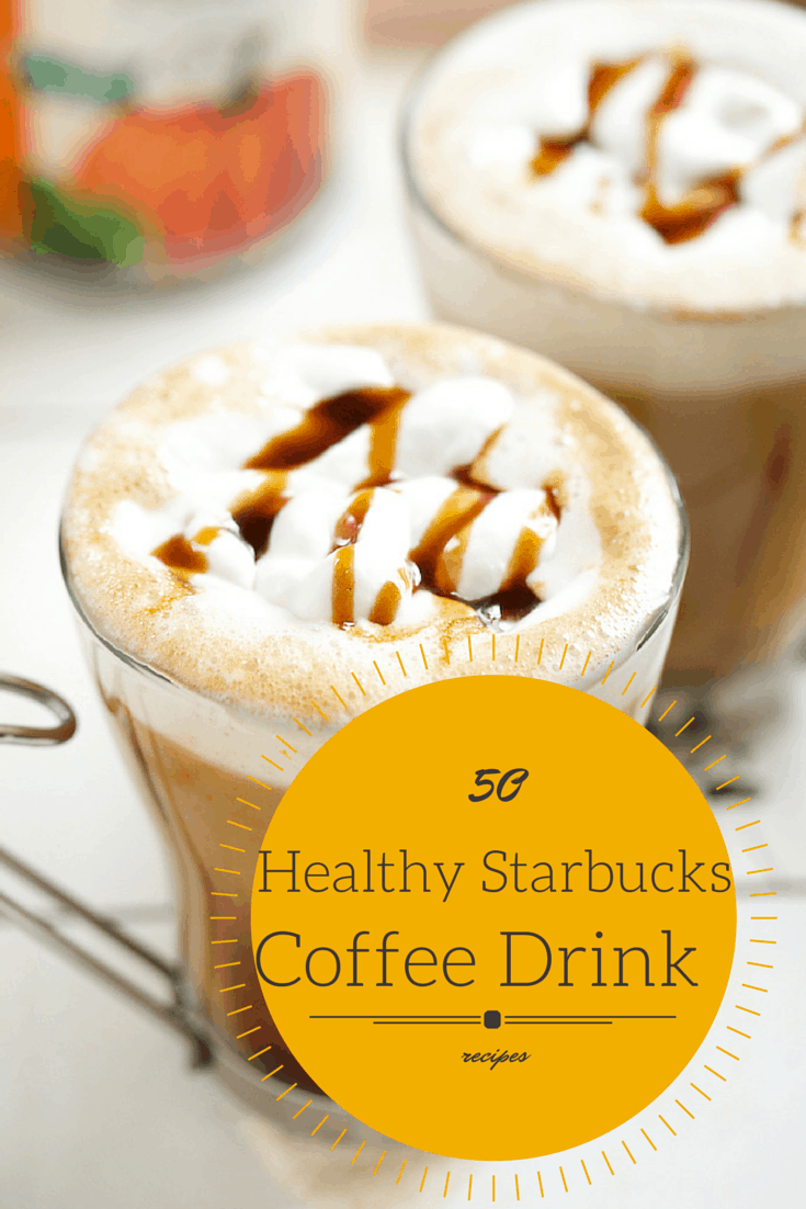 20 Healthy Starbucks Coffee Drink recipes (1)