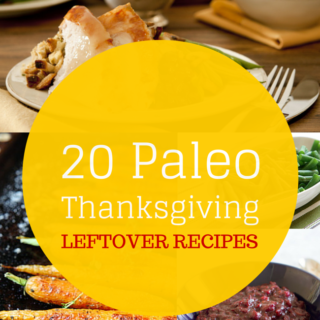 Paleo Thanksgiving Leftovers Recipes