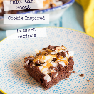 20 Paleo Girl Scout Cookie Inspired Dessert recipes