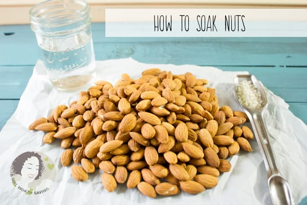 HOW TO SOAK NUTS