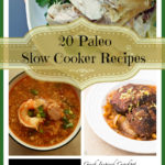 20 Paleo Crock Pot Recipes