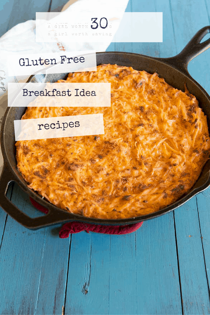 30 Gluten-Free Breakfast Idea recipes