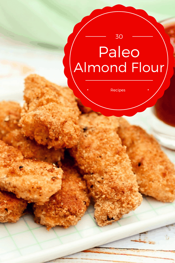 30 Paleo Almond Flour recipes