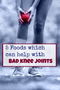 5 foods which can help with bad knee joints