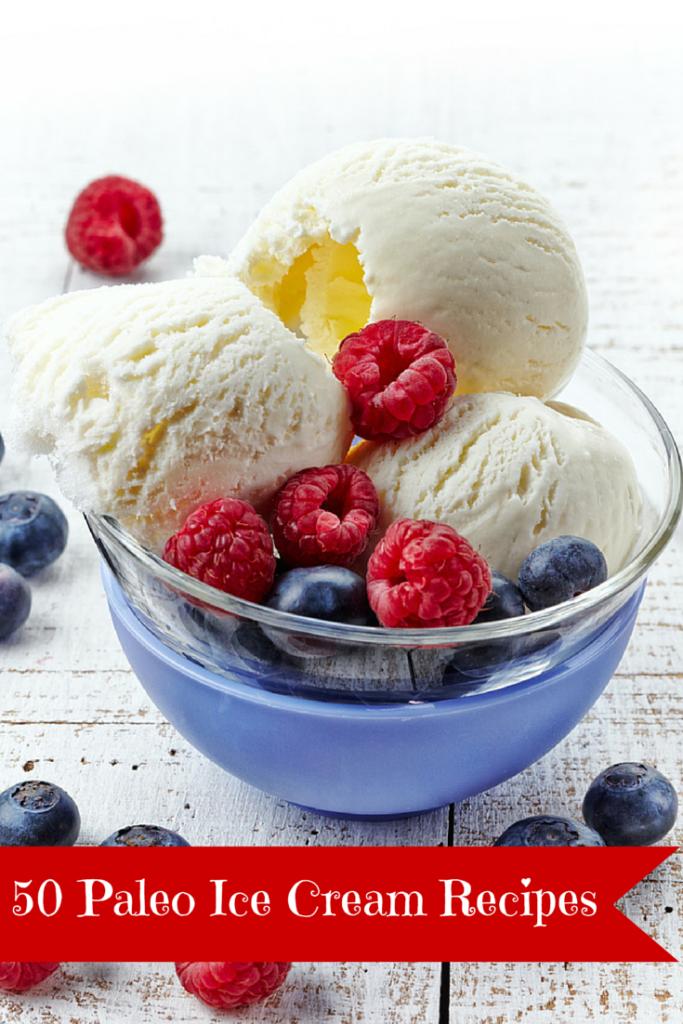 50 Paleo ICe Cream Recipes