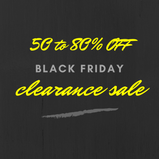 Black Friday Clearance Sale  50 – 80% OFF