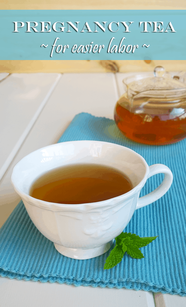 Pregnancy tea for a healthier pregnancy and easier labor - A Girl Worth Saving