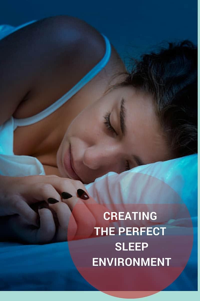Creating the Perfect Sleep Environment (1)