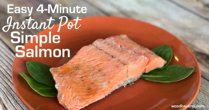 RECIPE: Easy Instant Pot 4-Minute Simple Salmon (From Frozen!)