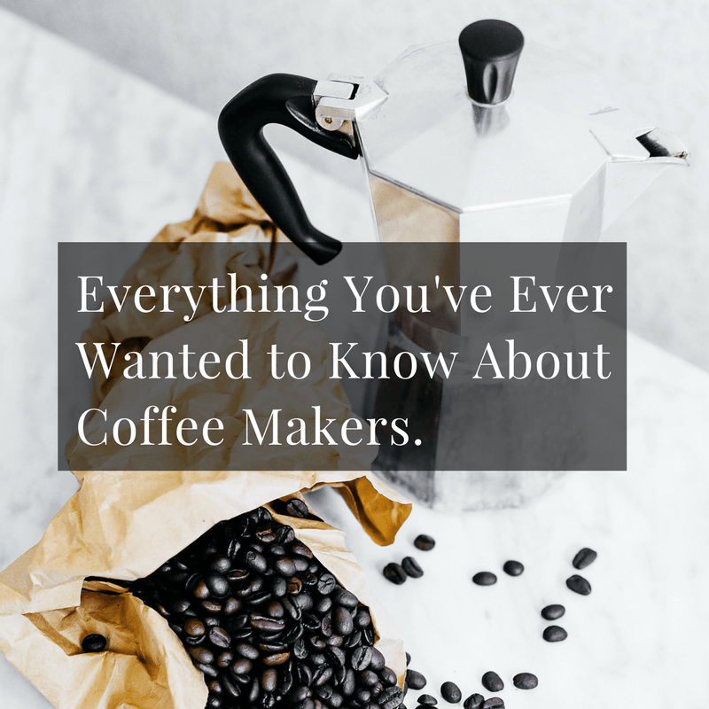Which are the different types of coffee makers? These are just a few of the questions we are going to answer in this article and everything else you've ever wanted to know about coffee makers. Let's learn!