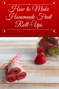 How to Make Homemade Fruit Roll-Ups