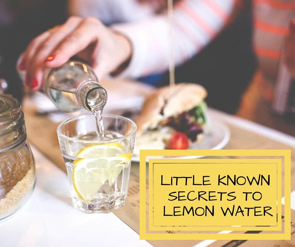 LITTLE KNOWn SECRETS TO LEMON WATER (1)