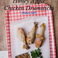 Paleo Slow Cooker Apple Honey Chicken Drumsticks Recipe [Paleo, AIP]