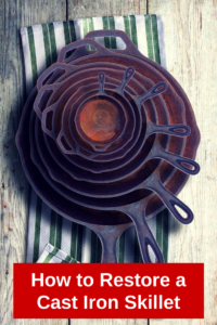 Restore a Cast Iron Skillet