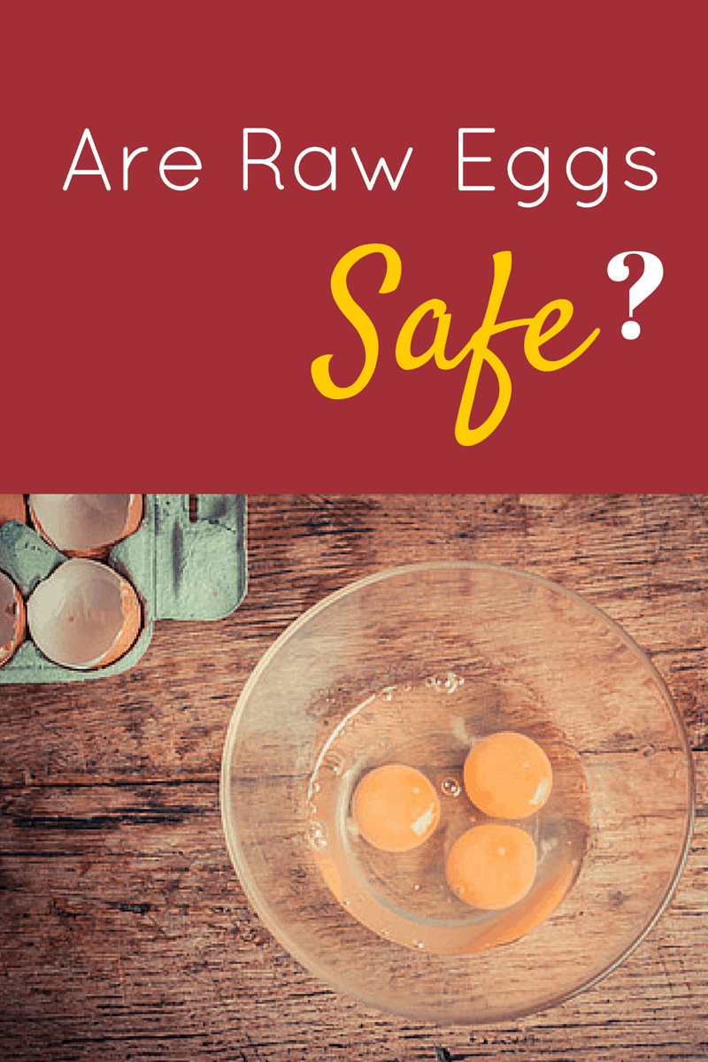 are raw eggs safe