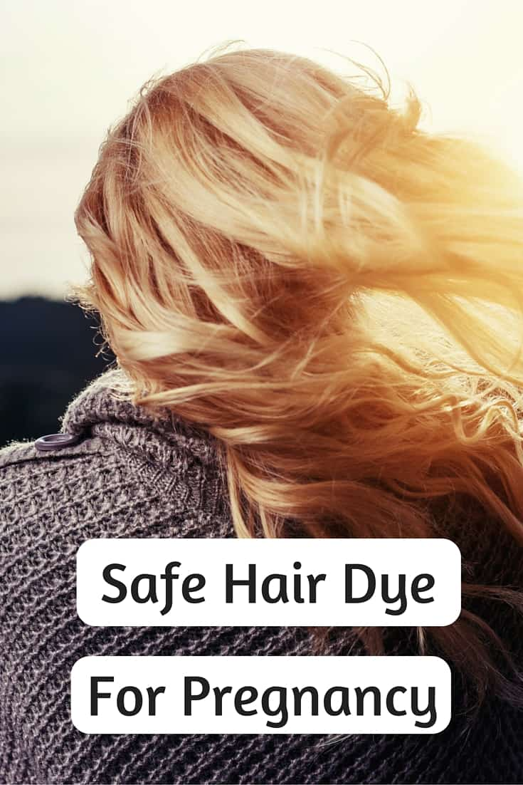 safe hair dye for pregnancy