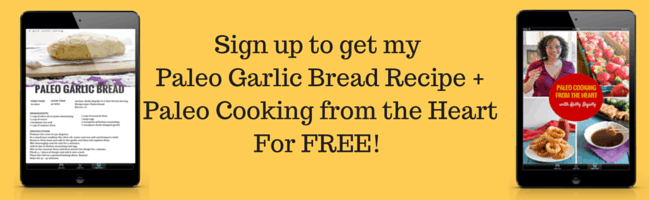 Sign up to get my PaleoGarlic Bread