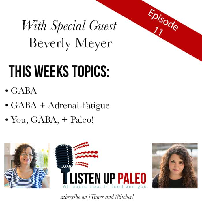 listen up paleo podcast gaba