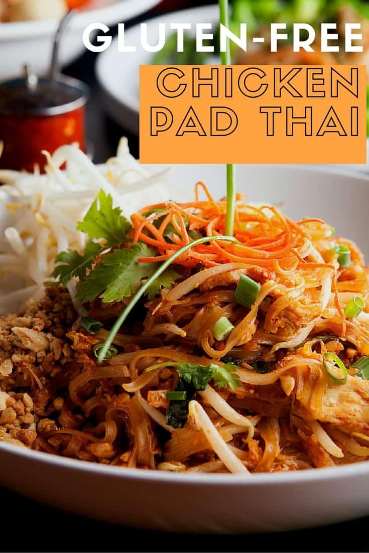 Gluten-free Chicken Pad Thai