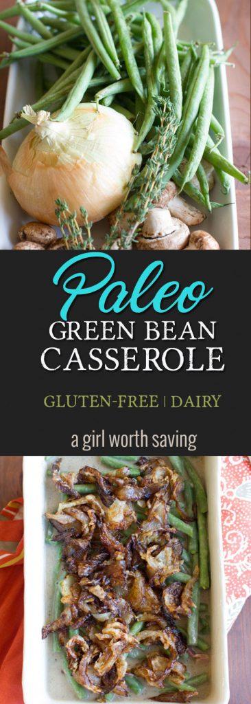 gluten-free paleo best green bean casserole