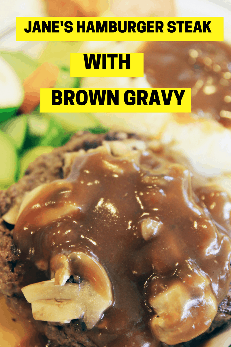 Jane's Hamburger Steak with Brown Gravy