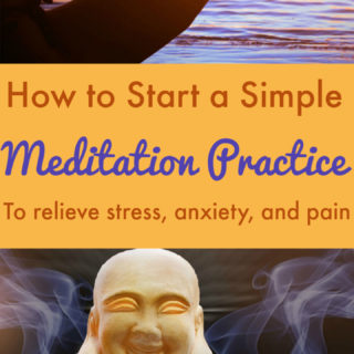 How To Start Meditating For Stress, Anxiety, and Pain Relief