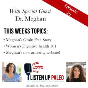 Listen Up Paleo Podcast Digestive Health