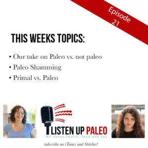 Listen Up Paleo Podcast