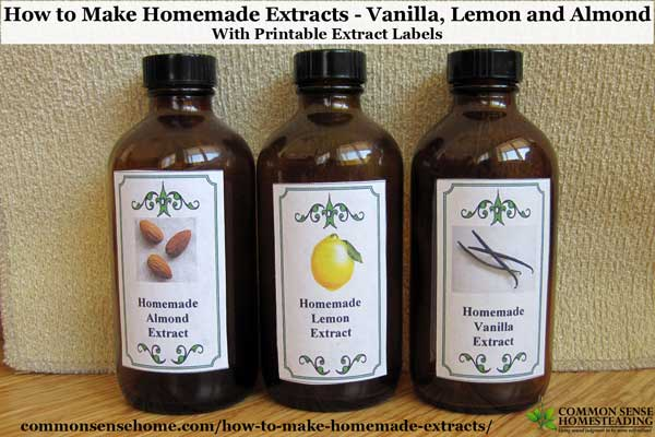 How to Make Homemade Extracts - Vanilla, Lemon and Almond