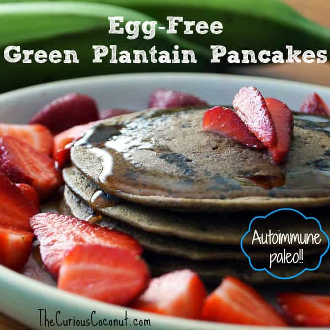Green Plantain Pancakes (autoimmune paleo, egg-free)