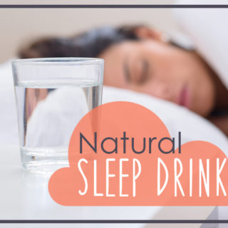 Natural Sleep Drink + How to Quit PMS