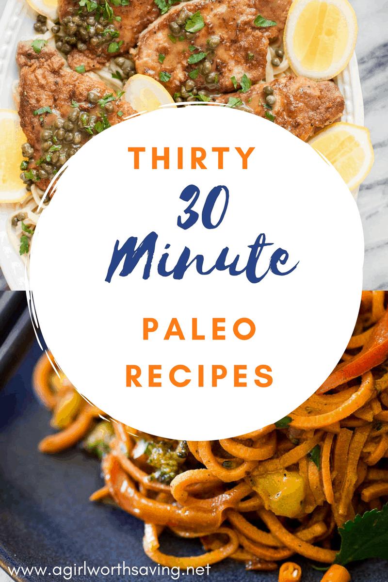 thirty 30 minute paleo recipes
