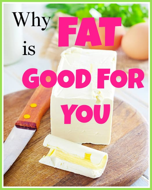 fat is good for you